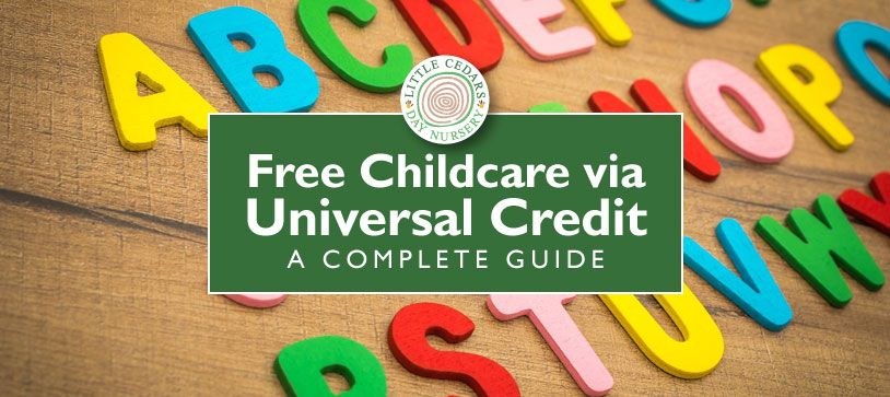 Free Childcare via Universal Credit: A Complete Guide
