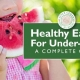 Healthy Eating for Under-Fives — A Complete Guide