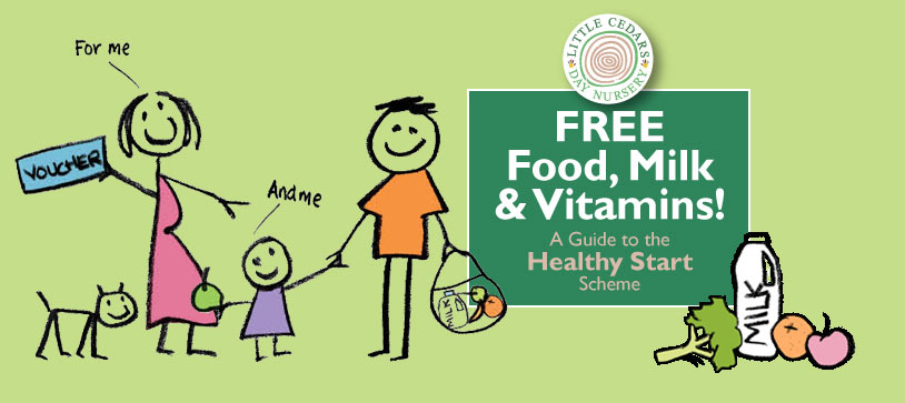 FREE Food, Milk & Vitamins! A Guide to the Healthy Start Scheme