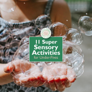 11 Super Sensory Activities for Under-Fives