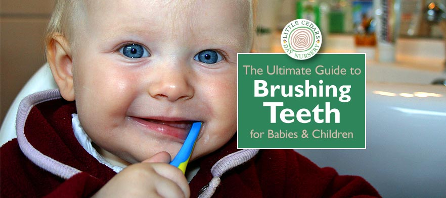 The Ultimate Guide to Brushing Teeth — for Babies & Children