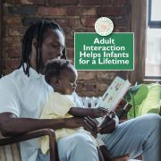 Adult Interaction Helps Infants for a Lifetime